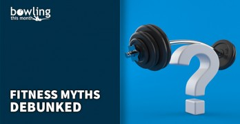 Fitness Myths Debunked