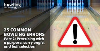 25 Common Bowling Errors - Part 2