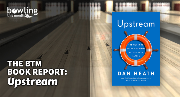 The BTM Book Report: 'Upstream'
