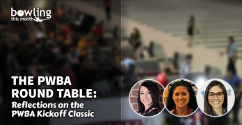 The PWBA Round Table: Reflections on the PWBA Kickoff Classic