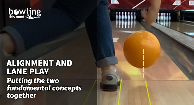 Alignment and Lane Play